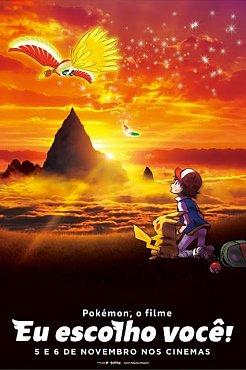 Clique na imagem para uma versão maior  Nome:         filme-pokemon-eu-escolho-voce-cartaz.jpg Visualizações:7 Tamanho: 49,3 KB ID:      36074